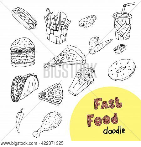 Hand Drawn Food Doodles And Illustrations. Fast Food Set. Hamburger, French Fries,  Slice Of Pizza,