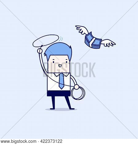 Businessman Chasing Flying Money By Rope, Financial Concept. Cartoon Character Thin Line Style Vecto