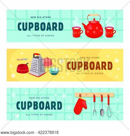 Creative Banner Designs With Dishes For Cupboard. Vivid Brochures With Kettle, Cups, Grater, Whisk,