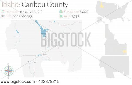 Large And Detailed Map Of Caribou County In Idaho, Usa.