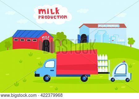 Truck Picking Up Milk From Farm Vector Illustration. Forklift Loading Bottles Of Milk Into Car, Tran