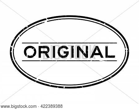 Grunge Black Original Word Oval Rubber Seal Stamp On White Background