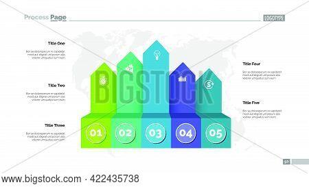 Five Process Chart Slide Template. Business Data. Infochart, Option, Design. Creative Concept For In
