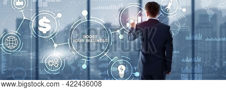 Boost Your Business On Virtual Screen. Business Technology Internet And Network Concept