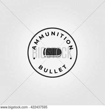 Minimalist Emblem Bullet Logo Vintage Vector Outline Ammo Ammunition Illustration Design