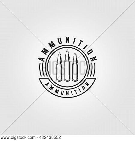 Emblem Of Ammunition Ammo Bullet Logo Line Art Vintage Vector Illustration Design