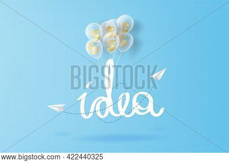 Idea Hand Draw Typography.paper Airplanes Flying On Blue Sky And Clouds, Creative Paper Cut Business