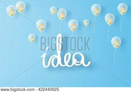 Idea Hand Draw Typography On Blue Sky And Clouds, Paper Cut Business Success And Bubbles Money Us Do