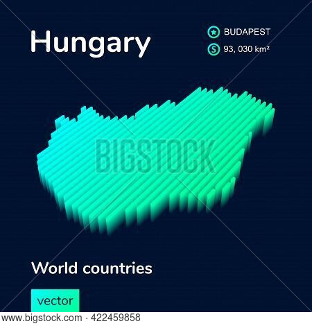 Stylized Striped Vector Neon Isometric  Hungary Map With 3d Effect. Map Of Hungary Is In Green And M