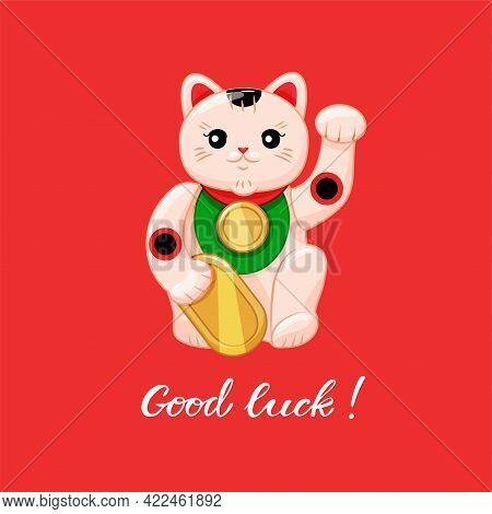 The Japanese Cat Is A Symbol Of Good Luck And Wealth. Maneki Neko Greeting Card Wishes You Good Luck