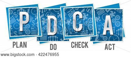 Pdca Concept Image With Text Written Over Blue Background.