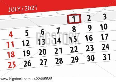 Calendar Planner For The Month July 2021, Deadline Day, 1, Thursday