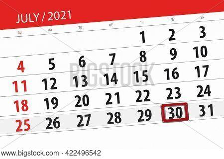 Calendar Planner For The Month July 2021, Deadline Day, 30, Friday