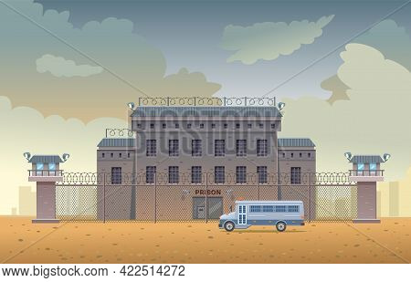 Guarded City Prison Building With Two Watchtowers With Barbed Wire Fence, Bus For Transporting Priso