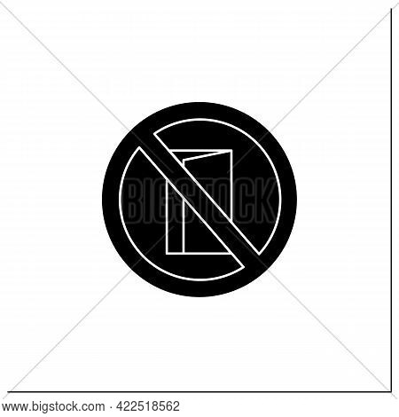 No Entry Symbol Glyph Icon. No Entrance Allowed. Keep Door Closed. Staff Only. Public Place Navigati