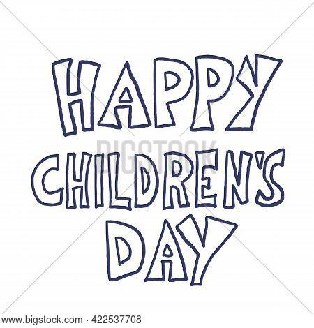 Happy Childrens Day Text. Vector Illustartion Emblem.
