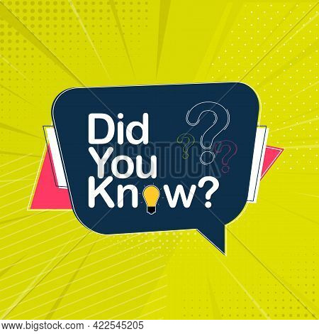 Did You Know Interesting Fact Background. Vector Illustration