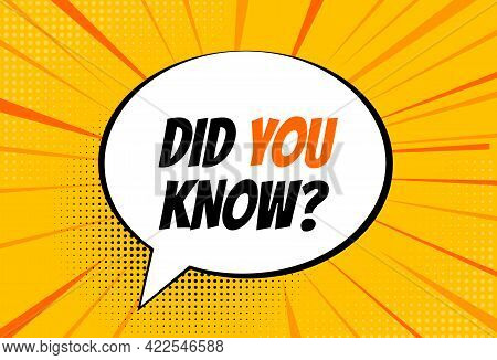 Did You Know Interesting Fact Background. Interesting Fact Pop Art Background. Vector Illustration