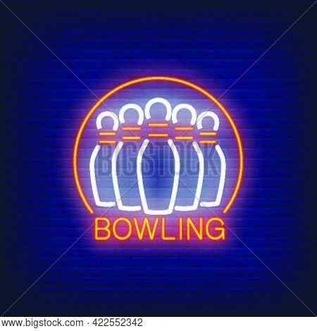 Bowling Neon Sign With Skittles And Round Frame. Night Bright Advertisement. Vector Illustration For