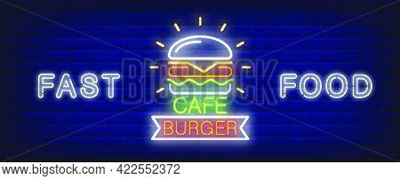 Burger Cafe Neon Sign. Glowing Tasty Big Burger On Dark Brick Wall. Vector Illustration In Neon Styl