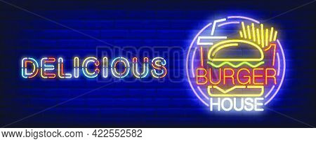 Delicious Burger House Neon Sign. French Fries, Coke And Tasty Burger.  Vector Illustration In Neon