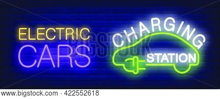 Electric Cars Charging Station Neon Sign. Silhouette Of Green Car With Plug. Vector Illustration In