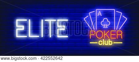 Elite Poker Club Vector Illustration In Neon Style. Text And Playing Cards On Brick Wall Background.