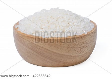 Isolated Raw Rice. Raw Rice Japanese In Wooden Bowl With White On Background. Asian White Rice Or Un