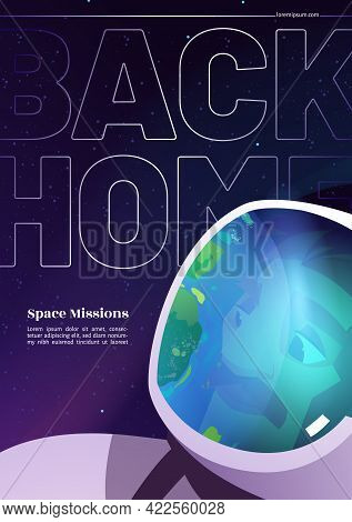 Back To Home Cartoon Banner With Astronaut Travel In Galaxy. Spaceman Wearing Suit And Helmet With E