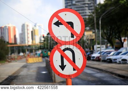 Salvador, Bahia, Brazil - May 26, 2021:traffic Signs With A Prohibited Sign To Turn Left And It Is P