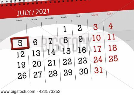 Calendar Planner For The Month July 2021, Deadline Day, 5, Monday