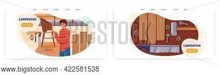Carpenter Workshop Landing Page Design, Website Banner Vector Templates. Joiner Woodworker Assemblin