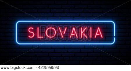 Slovakia Neon Sign. Bright Light Signboard. Vector Banner.