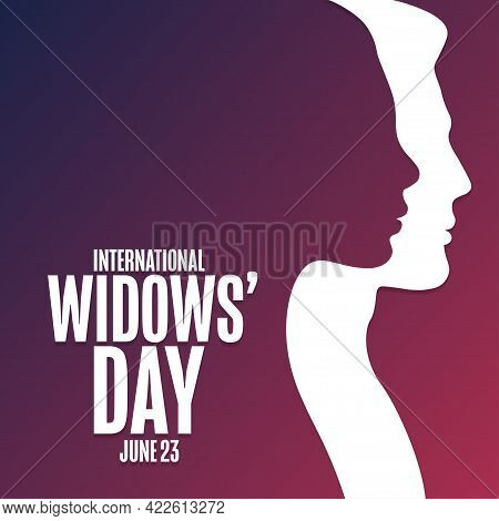 International Widows Day. June 23. Holiday Concept. Template For Background, Banner, Card, Poster Wi