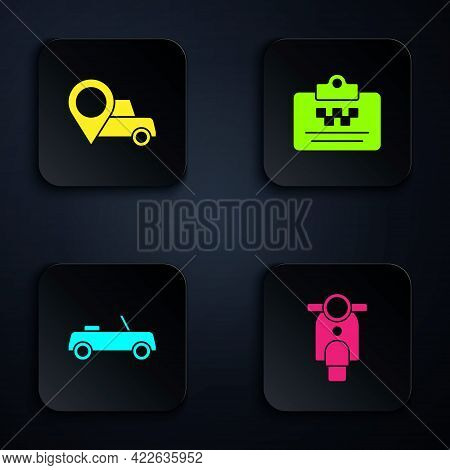 Set Scooter, Location With Taxi, Car And Taxi Driver License. Black Square Button. Vector