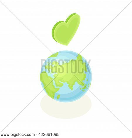Earth Globe And Heart Sign As Ecology And Environment Protection And Conservation Isometric Vector I