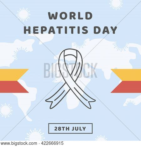 World Hepatitis Day. Square Banner, Social Media Post Or Social Media Story Template With World Map.