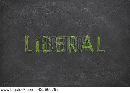 Handwritten Liberal On A Black Rough Background As A Jpg File