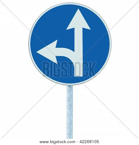 Mandatory straight or left turn ahead traffic lane route direction sign pointer road sign choice concept blue isolated roadside signage white arrow icon and frame roadsign grey pole post poster