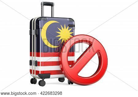 Malaysia Entry Ban. Suitcase With Malaysian Flag And Prohibition Sign. 3d Rendering Isolated On Whit