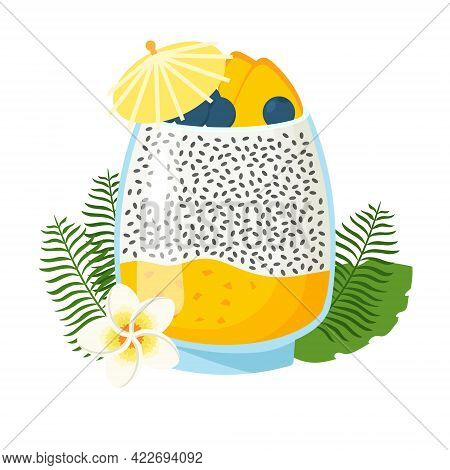 Chia Seed Pudding With Mango, Berries And Tropical Leaves. Vector Illustration Isolated On White Bac
