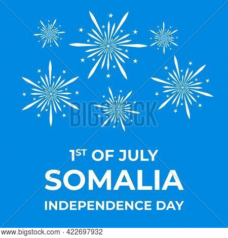 Somalia Independence Day Typography Poster. National Holiday Celebrated On July 1. Vector Template F