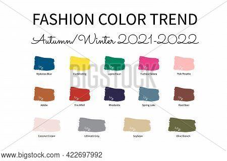 Fashion Color Trend Autumn Winter 2021 - 2022. Trendy Colors Palette Guide. Brush Strokes Of Paint C