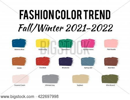Fashion Color Trend Autumn Winter 2021 - 2022. Brush Strokes Of Paint Color With Names Swatches. Tre