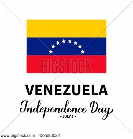 Venezuela Independence Day Lettering With Flag Isolated On White. National Holiday Celebrated On Jul