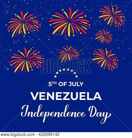 Venezuela Independence Day Lettering With Fireworks On Blue Background. National Holiday Celebrated