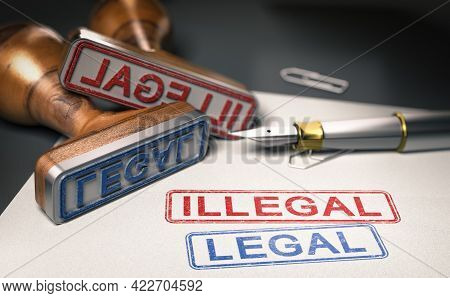 3d Illustration Of Two Words Legal And Illegal Printed On A Sheet Of Paper And Two Rubber Stamps. Co