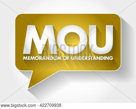 Mou - Memorandum Of Understanding Acronym Message Bubble, Business Concept Background