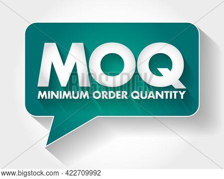 Moq - Minimum Order Quantity Acronym Message Bubble, Business Concept Background