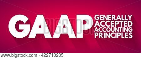 Gaap - Generally Accepted Accounting Principles Acronym, Business Concept Background